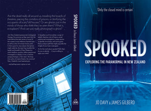 Cover of 'Spooked, Exploring the Paranormal in New Zealand' by Jo Davy & James Gilberd