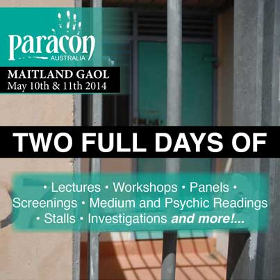 Paracon Austraila, Maitland Gaol, May 10th-11th 2014